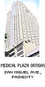 MEDICAL PLAZA ORTIGAS PASIG