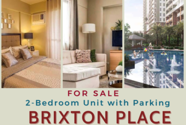 2 bedroom unit with parking slot in Brixton Place Kapitolyo Pasig city